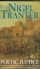 Poetic Justice: Tranter, Nigel G.