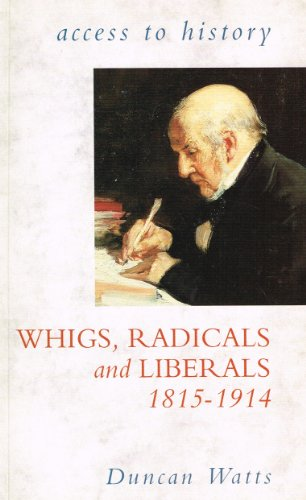 9780340627037: Whigs and Liberals, 1815-1914 (Access to History)