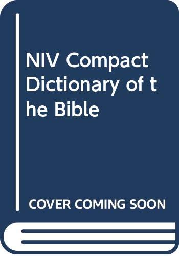 9780340627556: NIV Compact Dictionary of the Bible