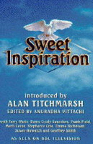 Sweet Inspiration. With Terry Waite, Dame Cicely Saunders, Frank Field, Marti Caine, Stephanie Cole...