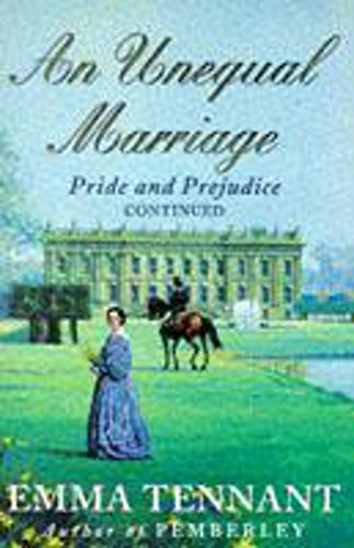 An Unequal Marriage, or Pride & Prejudice Twenty Years Later