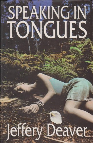 Speaking in Tongues ***SIGNED***: Jeffery Deaver