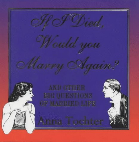 9780340628188: If I Died, Would You Marry Again?