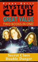 9780340629680: Two Books in One! Secret Clues, Double Danger (Mystery Club S.)