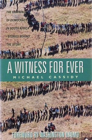 A Witness Forever (9780340630327) by Michael Cassidy
