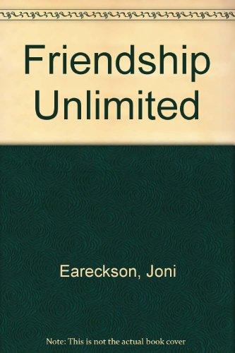 Friendship Unlimited: Joni Eareckson