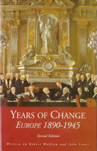 9780340630877: Years of Change: European History, 1890-1945