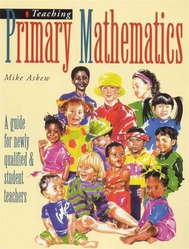 9780340631614: Teaching Primary Mathematics: A Guide for Newly Qualified and Student Teachers