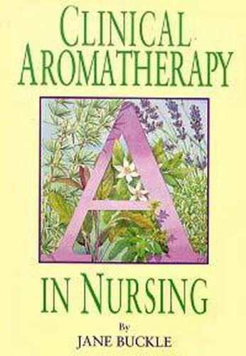 9780340631775: Clinical Aromatherapy in Nursing