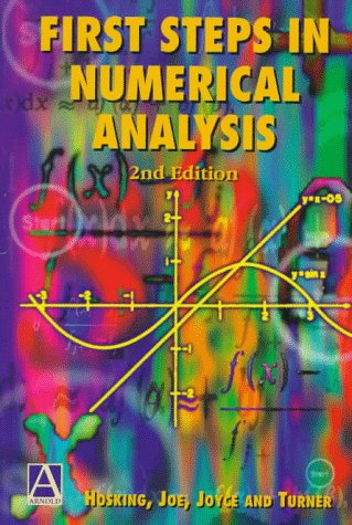 First Steps in Numerical Analysis: Hosking, R. J.,