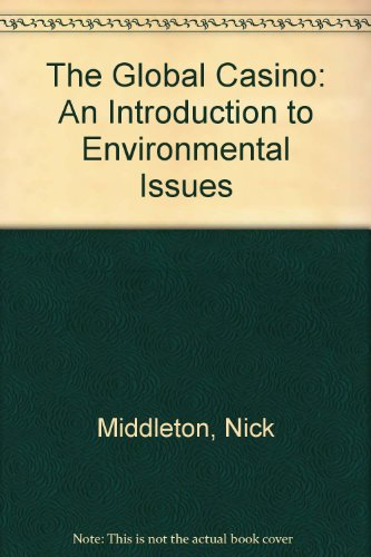 9780340632109: The Global Casino: An Introduction to Environmental Issues