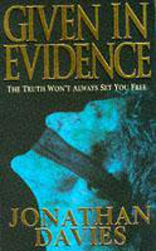 9780340632314: Given in Evidence