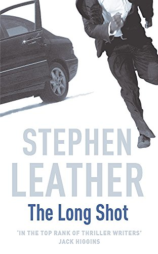 9780340632376: The Long Shot (Stephen Leather Thrillers)