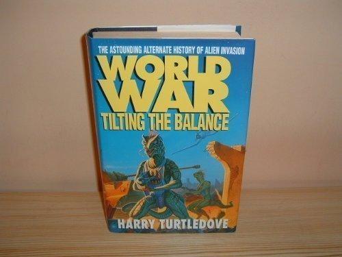 9780340632390: Worldwar - Tilting The Balance