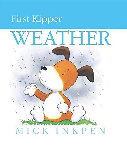 9780340634820: First Kipper: Kipper's Book of Weather