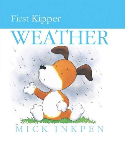 9780340634820: Kipper's Book of Weather (Kipper)
