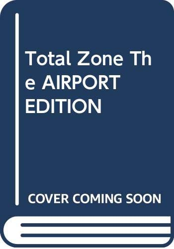 9780340635339: Total Zone The AIRPORT EDITION
