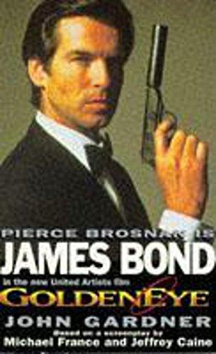 9780340635377: Goldeneye (James Bond 007)