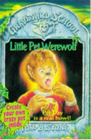 9780340636015: Little Pet Werewolf (Graveyard School S.)