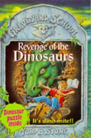 9780340636022: Revenge of the Dinosaurs (Graveyard School)