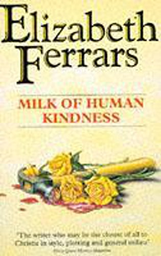 9780340637982: Milk of Human Kindness
