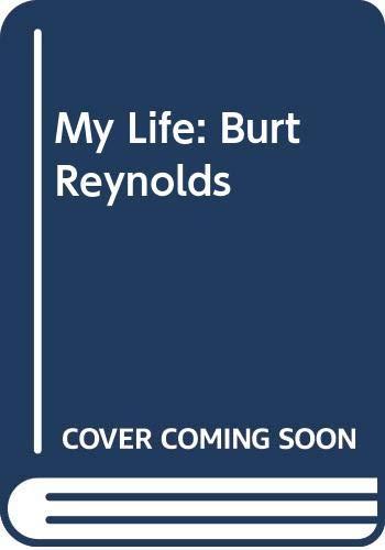9780340638088: My Life: Burt Reynolds