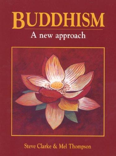 Buddhism: A New Approach: Clarke, Steve, Thompson,
