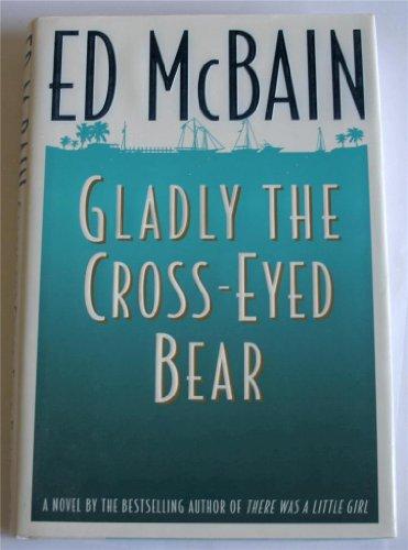 9780340639863: Gladly the Cross-Eyed Bear