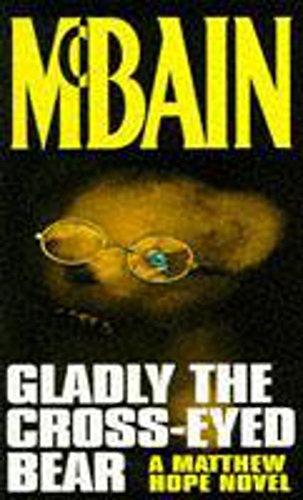 9780340639870: Gladly the Cross-eyed Bear (A Matthew Hope novel)