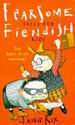 9780340640951: Fearsome Tales For Fiendish Kids