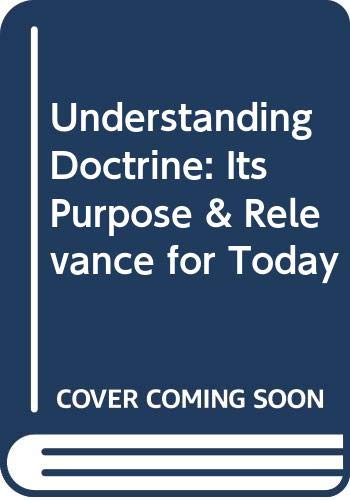 9780340641682: Understanding Doctrine: Its Purpose & Relevance for Today