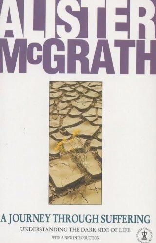 Journey Through Suffering (Hodder Christian paperbacks): McGrath, Alister