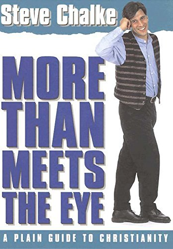 More Than Meets the Eye: A Plain Guide to Christianity (9780340641903) by Steve Chalke