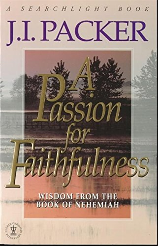 9780340642092: A Passion for Faithfulness (Searchlight Bible Studies)