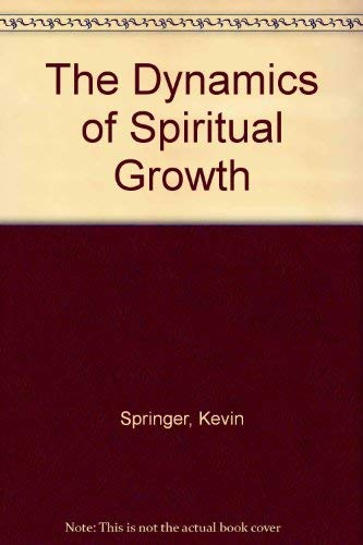 9780340642474: The Dynamics of Spiritual Growth