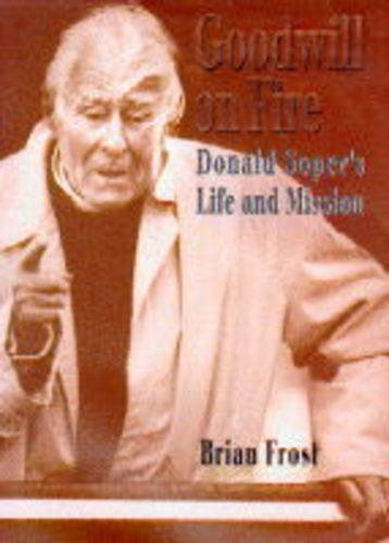 9780340642832: Goodwill on Fire: Donald Soper's Life and Mission