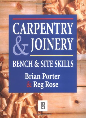 9780340645284: Carpentry and Joinery: Bench and Site Skills