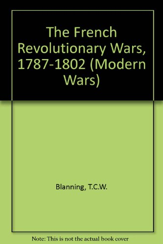 9780340645338: The French Revolutionary Wars, 1787-1802 (Modern Wars)