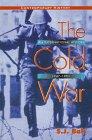 Cold War : An International History, 1947-1991: Ball, S. J.