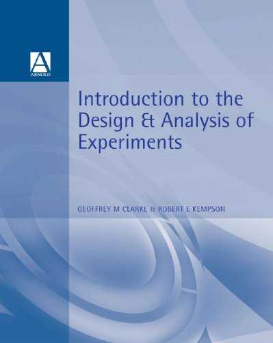 Introduction to the Design and Analysis of: Clarke, G. M.
