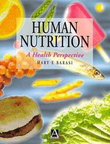 9780340645673: Human Nutrition: A Health Perspective
