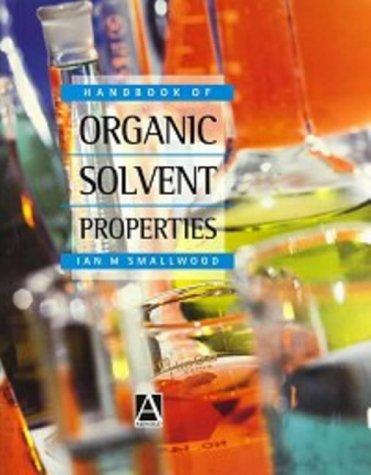 9780340645789: Handbook of Organic Solvent Properties