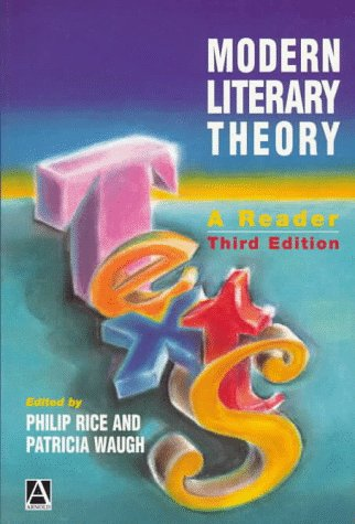 Modern Literary Theory: A Reader (A Hodder: Philip Rice, Patricia