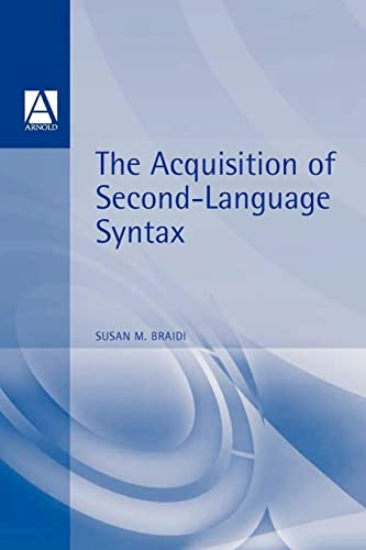 9780340645918: Acquisition of Second Language Syntax