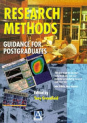 Research Methods : Guidance for Postgraduate: Greenfield, Tony (edited by)