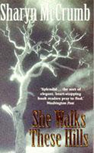 9780340646892: She Walks These Hills