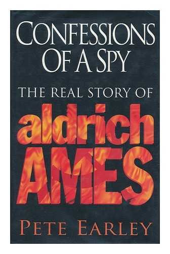 9780340647073: Confessions of a Spy: The Real Story of Aldrich Ames