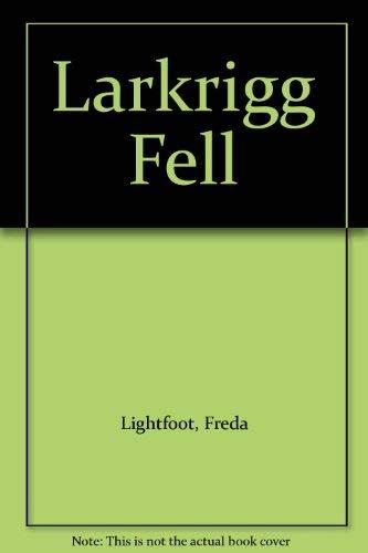 9780340647226: Larkrigg Fell