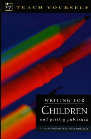 9780340647387: Teach Yourself Writing For Children & Getting Published (Tybp)