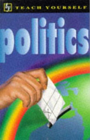 9780340648063: Politics (Teach Yourself Educational)